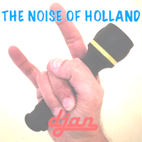 The Noise Of Holland; noise van Djan